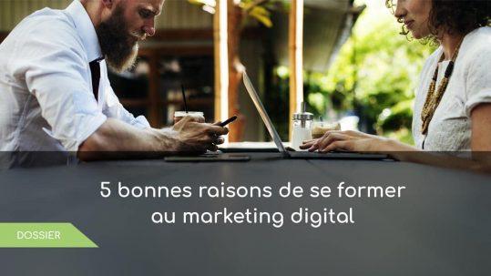 5 raisons de se former au webmarketing