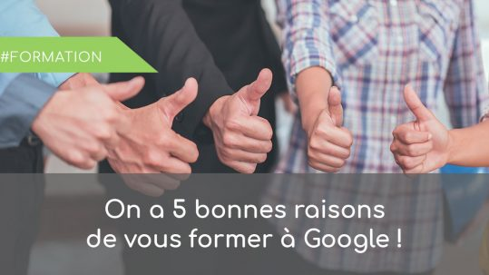 5 raisons de faire une formation AdWords