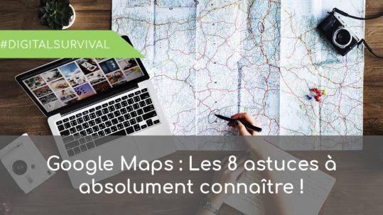 astuces outil Google Maps