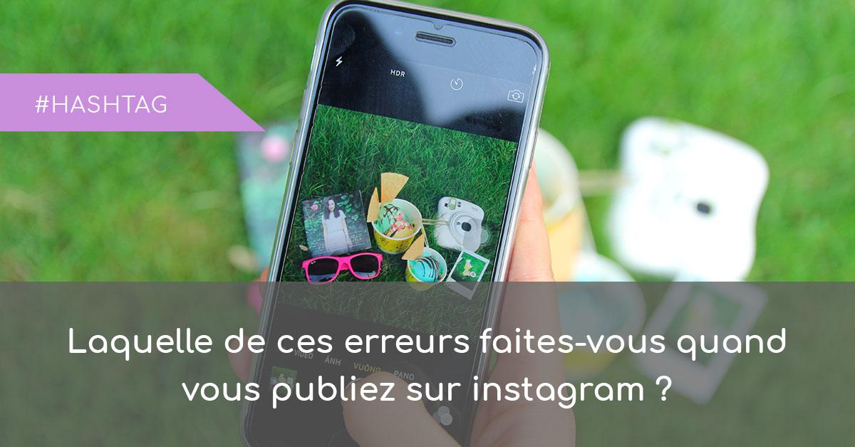 Les erreurs sur Instagram