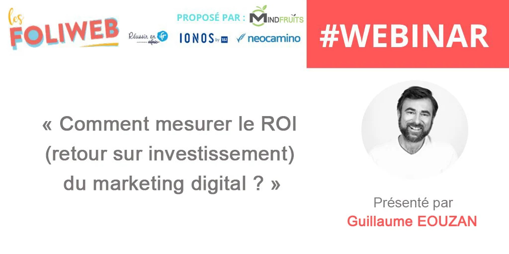 Comment mesurer le ROI du marketing digital avec Guillaume Eouzan